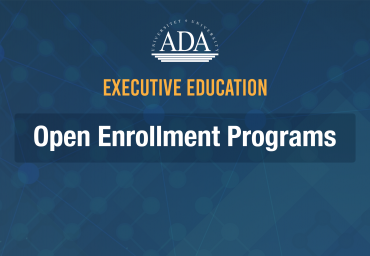 Call for Applications to the ADA University Executive Education Open Enrollment Programs