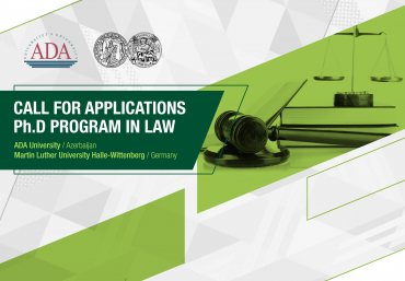 Call for Applications: PhD Program in Law jointly offered by the Law Program of ADA University and the School of Law of the Martin Luther University Halle-Wittenberg, Germany